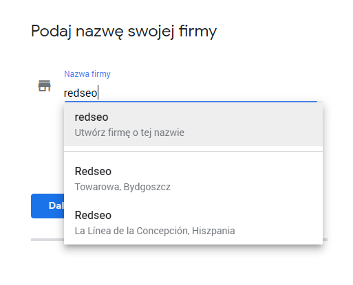 Podaj nazwę firmy w Google Moja Firma