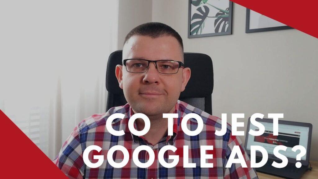 Google Ads - Co to jest