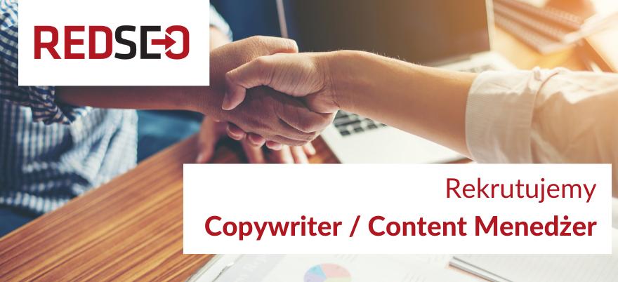 Rekrutujemy Copywriter - Content Menedżer